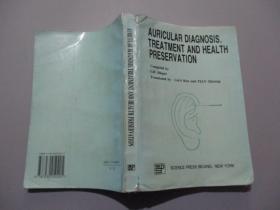 英文原版:Auricular Diagnosis,Treatment And Health Preservation 耳廓诊治与养生【作者刘士佩签名本】