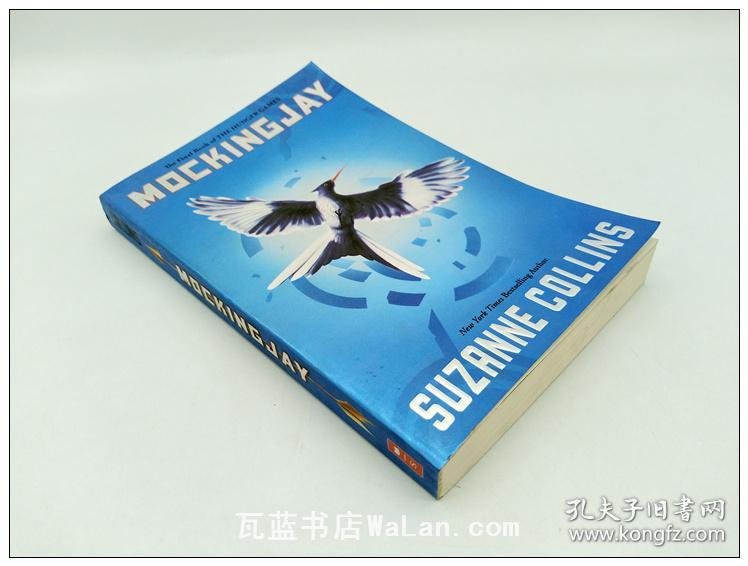 Mockingjay (Hunger Games Trilogy, Book 3) 饥饿游戏3:嘲笑鸟