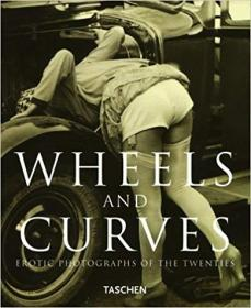Wheels and Curves: Erotic Photographs (Albums)