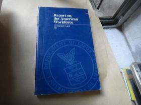 report on the american workforce  美国劳动力报告 武汉大学著名教授周长城签名藏书