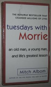 英文原版书 Tuesdays With Morrie: An old man, a young man, and lifes greatest lesson 平装 Paperback by Mitch Albom