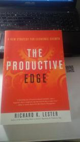 THE PRODUCTIVE EDGE   A New Strategy For Economic Growth   生产优势:经济增长的新战略