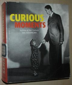 英文原版书 Curious Moments: Archive of the Century - Das Fotoarchiv 平装 Paperback 1999 by Hendrik Neubauer  (Author)