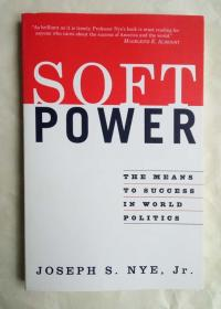 Soft Power: The Means to Success in World Politics   软实力 英文原版 第一版