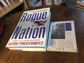 英文原版 Rogue Nation : American Unilateralism and the Failure of good intension 流氓国家:美国的单边主义和善意的失败