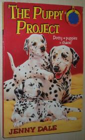 英文原版书 The Puppy Project (Puppy Patrol 21) 平装本 Paperback –1999 by Jenny Dale  (Author), Mick Reid (Illustrator)