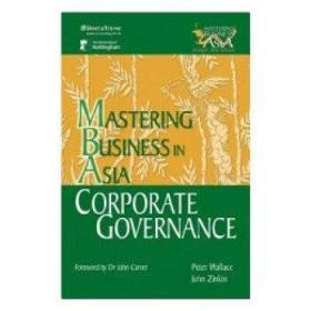 Corporate Governance in the Mastering(有效公司管理)