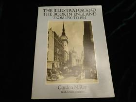 The Illustrator and the Book in England from 1790 to 1914