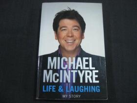 Michael McIntyre : Life and Laughing My Story