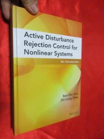Active Disturbance Rejection Control for Nonlinear Systems: An Introduction   (硬精装)  【详见图】