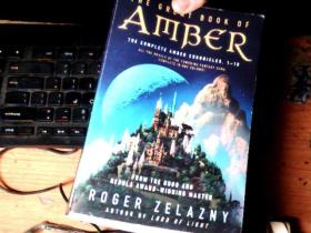 The Great Book of Amber:The Complete Amber Chronicles, 1-10 (Chronicles of Amber)      7FF
