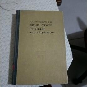 An lntroduction to SOLID STATE PHYSICS and its Applications  精装
