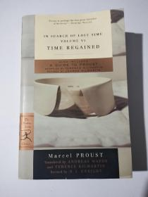 Time Regained: In Search Of Lost Time Vol. Vi
