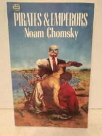 乔姆斯基 海盗与君主:现实世界中的国际恐怖主义 Pirates & Emperors by Noam Chomsky (国际政治)英文原版书