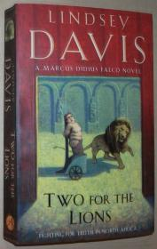 英文原版书 正版 Two for the Lions: A Marcus Didius Falco Novel Paperback – International Edition, 2009 by Lindsey Davis  (Author)