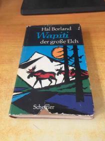Hal Borkand Wapifi der grobe Elch(哈尔·博坎德·瓦皮菲)原版外文