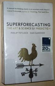英文原版书 Superforecasting: The Art and Science of Prediction 获奖图书 Paperback – 2015 by Philip Tetlock  (Author), Dan Gardner  (Author)