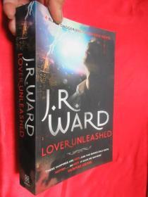 Lover Unleashed. J.R. Ward       【详见图】