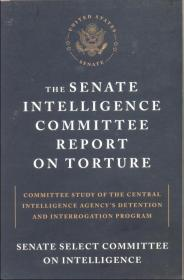 英文版 The Senate Intelligence Committee Report on Torture 参议院情报委员会 酷刑  平装549页面