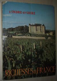 法语原版书 Richesses de France, No.65, 1975 : Indre-et-Loire 法国安德尔-卢瓦尔省老照片 摄影画册