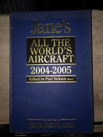 Jane's  ALL THE WORLD'S AIRCRAFT(2004--2005)英文原版、8开精装本