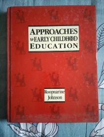 APPROACHES TOEARLY CHILDHOOD EDUCATION
