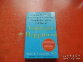 Authentic Happiness:Using the New Positive Psychology to Realize Your Potential for Lasting Fulfillment
