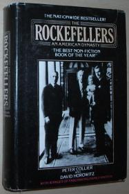 英文原版书 The Rockefellers: An American Dynasty by Peter Collier