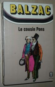 法语原版小说 Le Cousin Pons (Le Livre de Poche) Honoré de Balzac  (Auteur) 有序言和评论 de Maurice Ménard