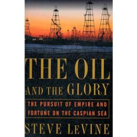 OIL AND THE GLORY, THE