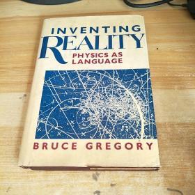 InventingReality: Physics As Language发明现实:物理学的语言