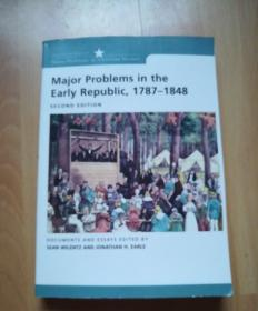 Major Problems in the Early Republic Second Edition (Major Problems in American History)