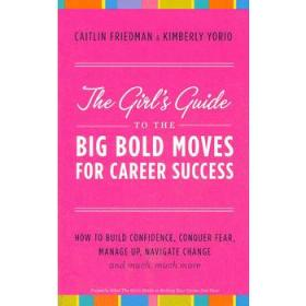 GIRLS GUIDE TO THE BIG BOLD