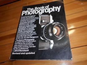 THE BOOK OF PHOTO GRAPHY: HOW TO SEE AND TAKE BETTER PICTURES
