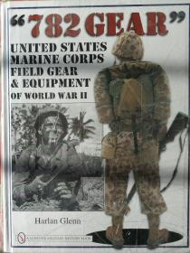 《782 Gear: United States Marine Corps Field Gear & Equipment of World War II》