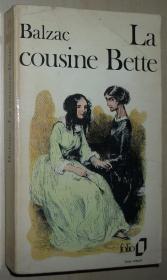 法语原版小说 La Cousine Bette (平装本)Broché –Honoré de Balzac  有序言(导读)和注释