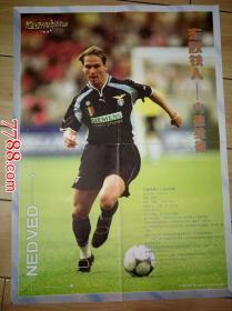 足球海报:《足球俱乐部》特别奉献:超级偶像珍藏版:东欧铁人--内德维德  (折叠寄送)