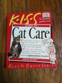 Kiss Guide to Cat Care (Keep it Simple Guides)DK