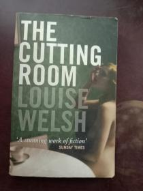 THE CUTTING ROOM LOUISE WELSH