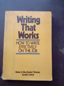 writing that works how to write effectively onthe job