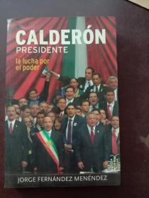 calderon presidente(西班牙语)