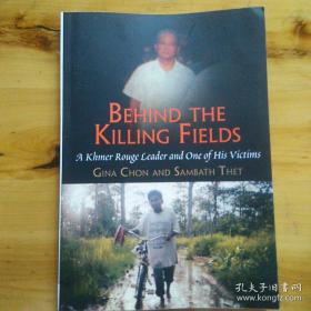 Behind the Killing Fields: A Khmer Rouge Leader and One of his victims 在杀戮场的背后:一个红色高棉领导人和他的受害者