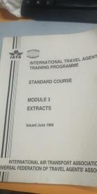 INTERNATIONAL TRAVEL AGENTS TRAINING PROGRAMME  STANDARD COURSE MODULE 3 AND 4 EXTRACTS(有水印)