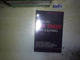 HOW TO DAY TRADE FOR A LIVING (未拆封)  ...
