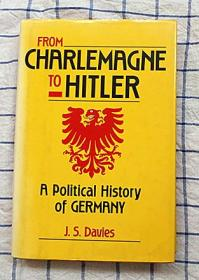 Carlemagne to hitler:A Political history of Germany