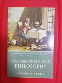 The Rise of Modern Philosophy: A New History of Western Philosophy, Volume 3 (近代哲学之兴起)