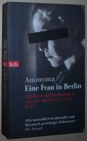 德语原版书  Eine Frau in Berlin: Tagebuch-Aufzeichnungen vom 20. April bis 22. Juni 1945 / Taschenbuch – 2005 von Anonyma (Autor), Kurt W. Marek (Nachwort)