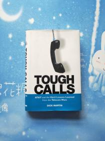 Tough Calls: Atamp;t and the Hard Lessons Learned from the Telecom Wars,【精装】