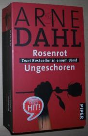 德语原版畅销小说 Rosenrot • Ungeschoren: Zwei Bestseller in einem Band 2010 von Arne Dahl (Autor), Wolfgang Butt (Übersetzer)