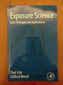 Exposure Science: Basic Principles and Applications